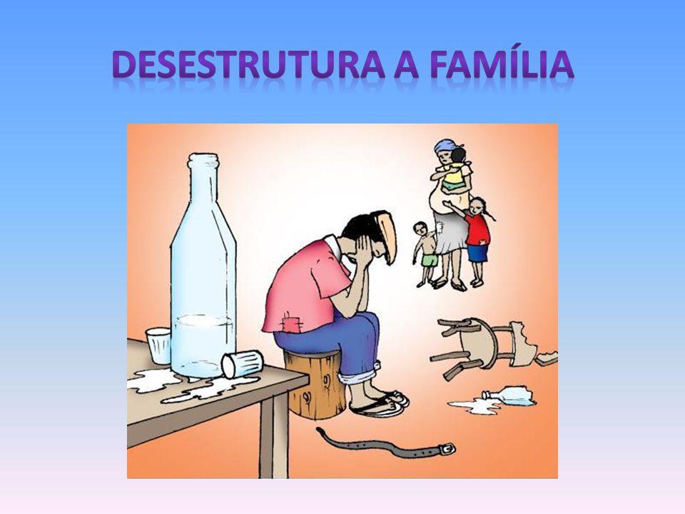 DESESTRUTURA A FAMÍLIA