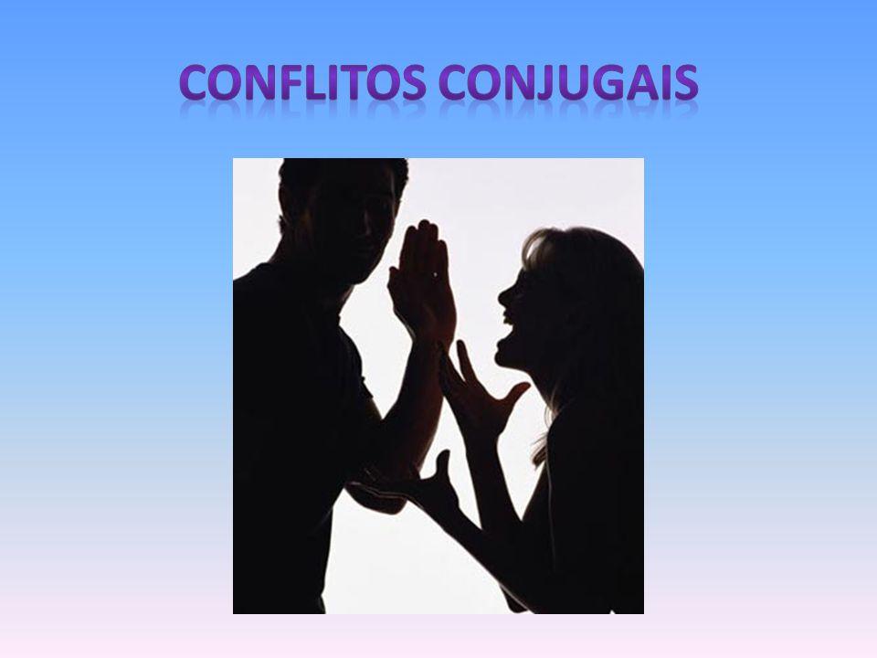 CONFLITOS CONJUGAIS
