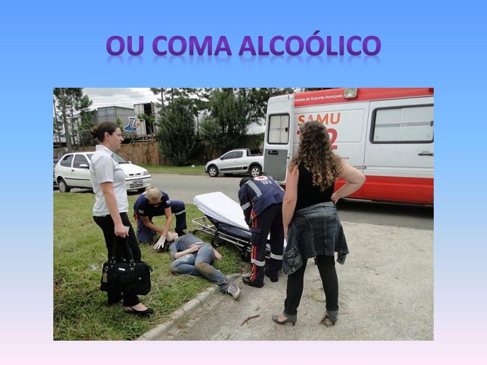 OU COMA ALCOÓLICO