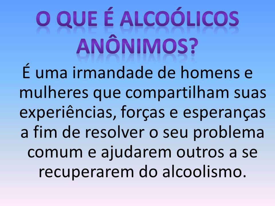 O QUE É ALCOÓLICOS ANÔNIMOS