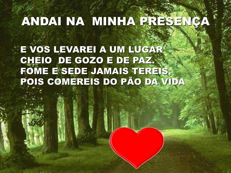 ANDAI NA MINHA PRESENÇA