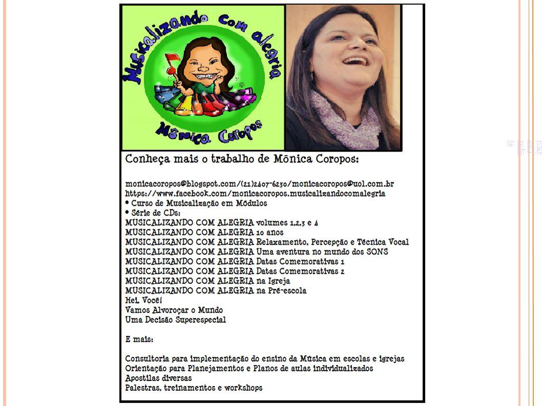 http://www. facebook. com/monicacoropos. musicalizandocomalegria