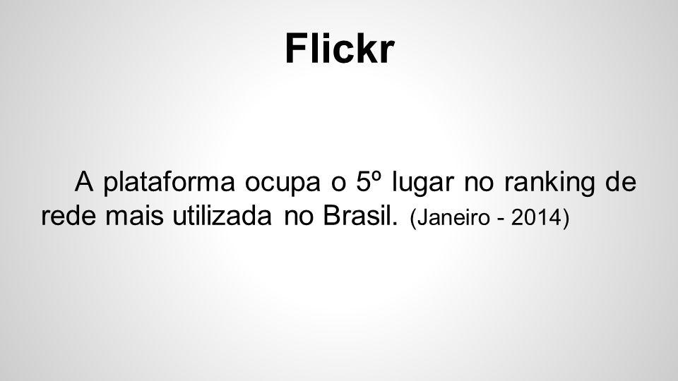 Flickr O serviço traz ainda a possibilidade de exportação e importação do conteúdo com uma grande capacidade.