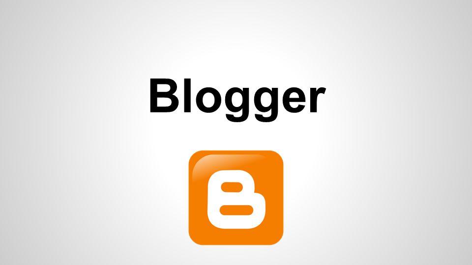 Blogger É um serviço da Google semelhante ao WordPress, ou seja, um blog.
