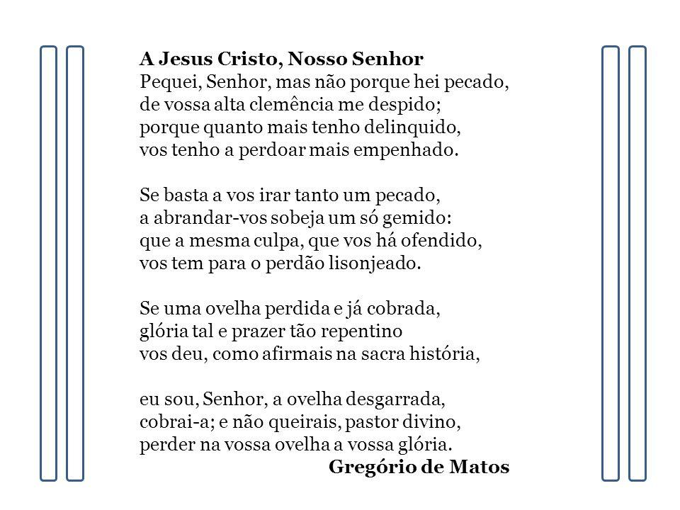A Jesus Cristo, Nosso Senhor