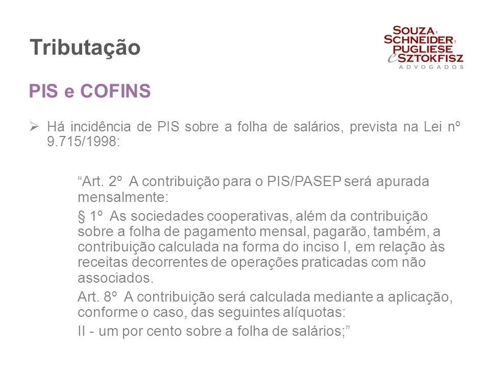 Tributação PIS e COFINS