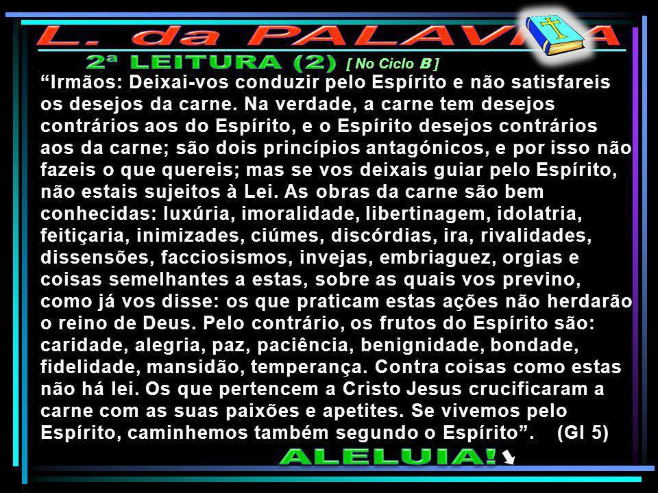 L. da PALAVRA 2ª LEITURA (2) ALELUIA!