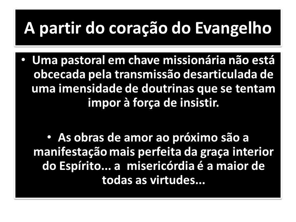 A partir do coração do Evangelho