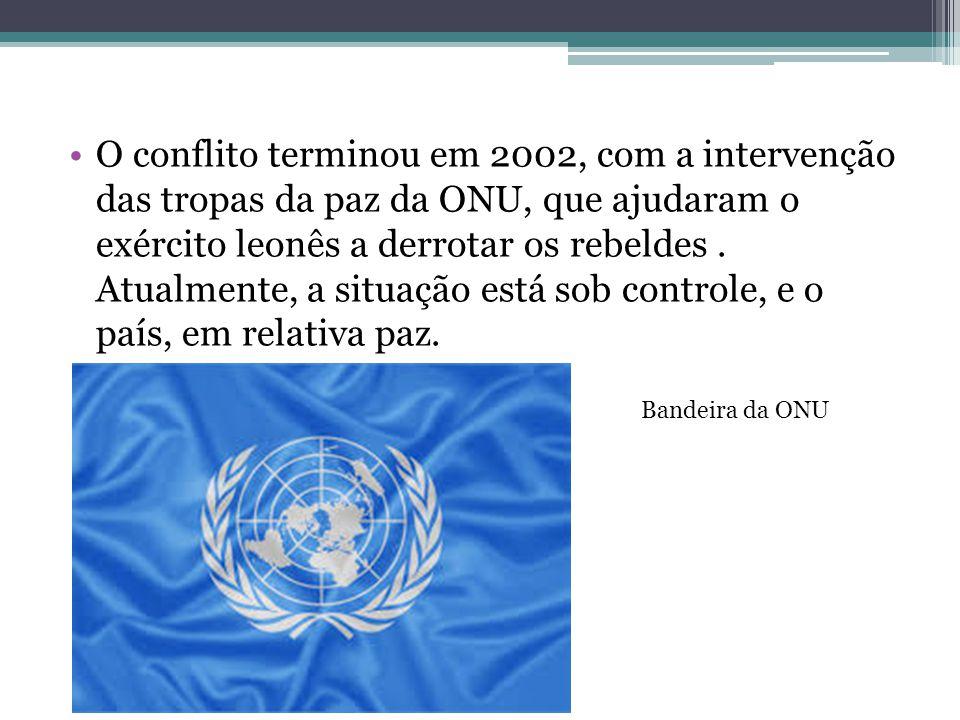 O conflito terminou em 2002, com a intervenção das tropas da paz da ONU, que ajudaram o exército leonês a derrotar os rebeldes . Atualmente, a situação está sob controle, e o país, em relativa paz.