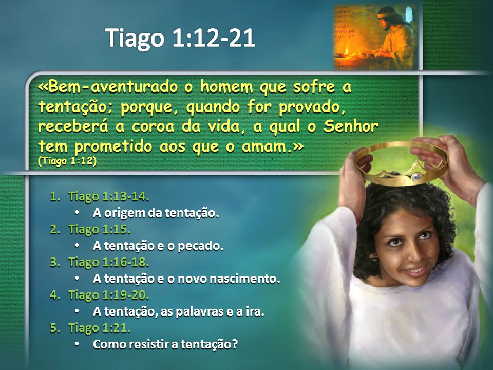 Tiago 1:12-21