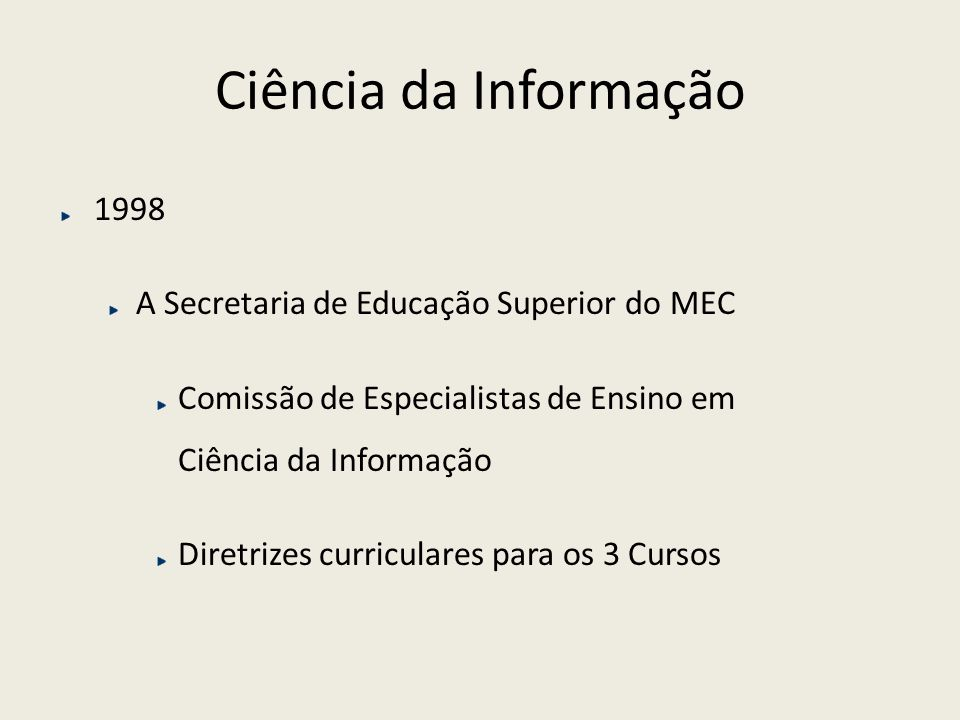 Ciência da Informação 1998 A Secretaria de Educação Superior do MEC