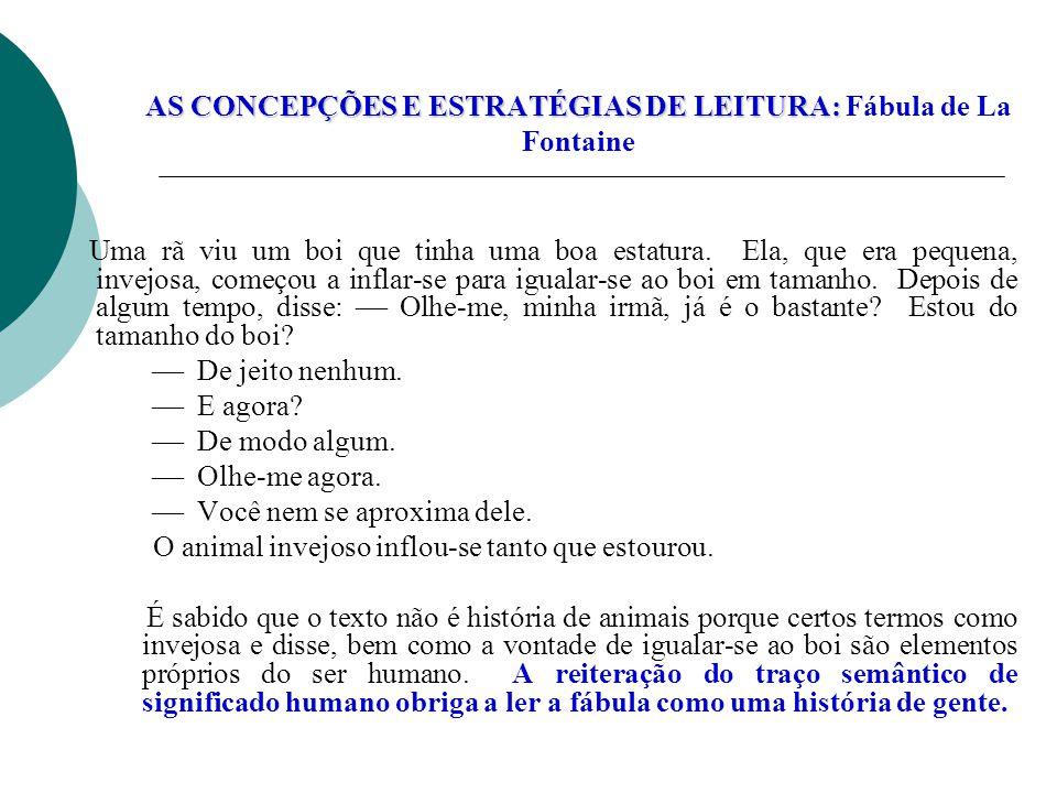 AS CONCEPÇÕES E ESTRATÉGIAS DE LEITURA: Fábula de La Fontaine