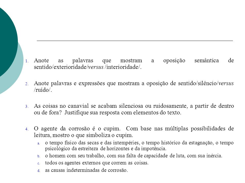 Anote as palavras que mostram a oposição semântica de sentido/exterioridade/versus /interioridade/.