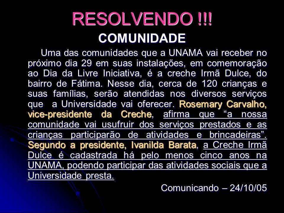 RESOLVENDO !!! COMUNIDADE