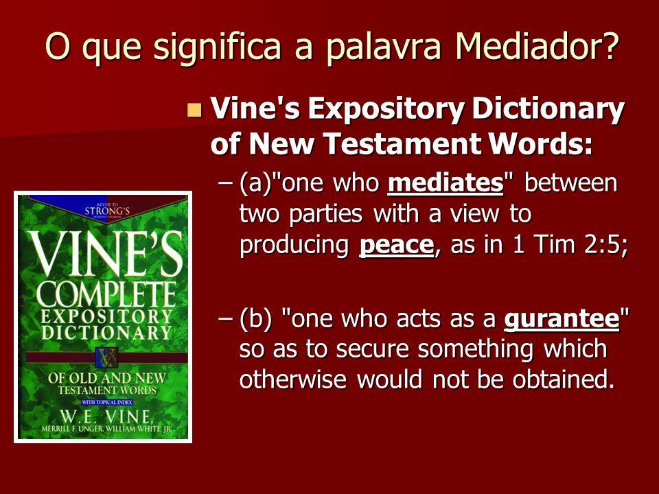 O que significa a palavra Mediador