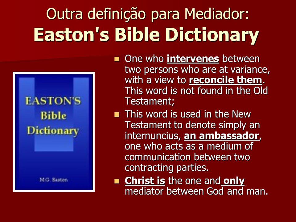 Outra definição para Mediador: