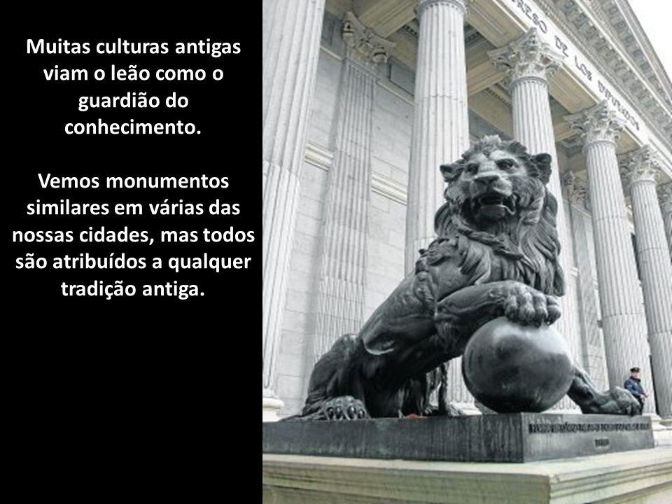 Muitas culturas antigas viam o leão como o guardião do conhecimento.