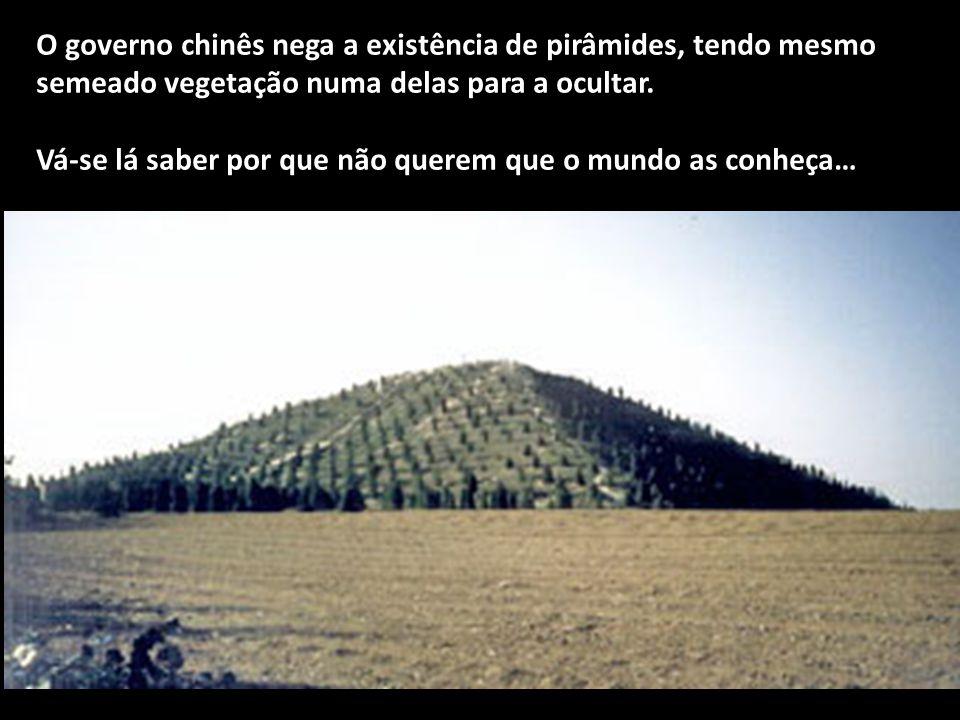 O governo chinês nega a existência de pirâmides, tendo mesmo semeado vegetação numa delas para a ocultar.