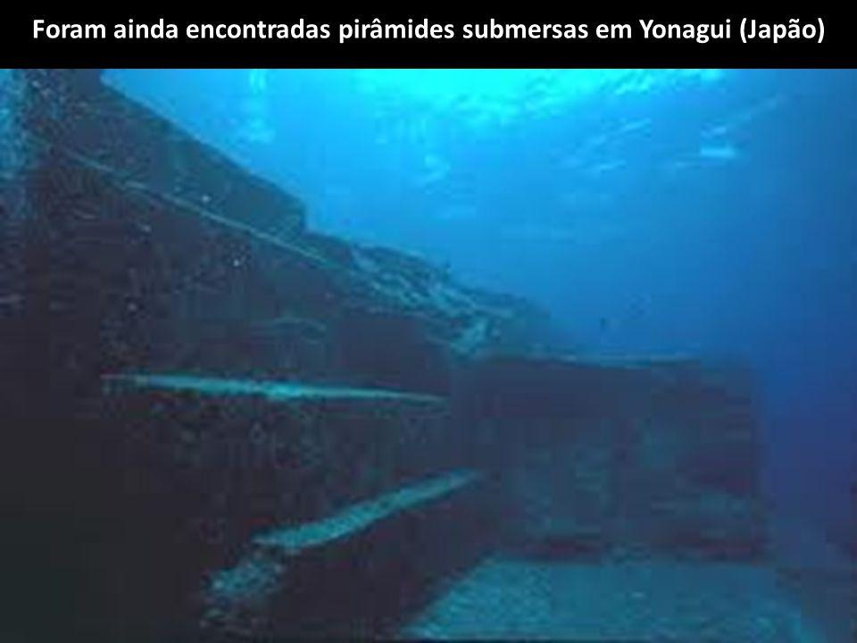 Foram ainda encontradas pirâmides submersas em Yonagui (Japão)
