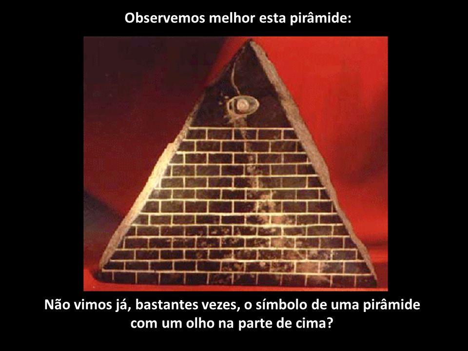 Observemos melhor esta pirâmide: