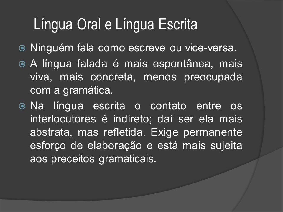 Língua Oral e Língua Escrita