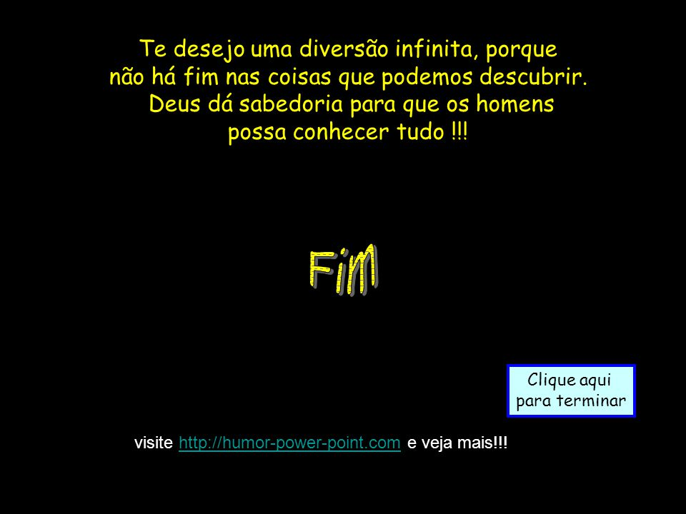 Visitevisite http://humor-power-point.com e veja mais!!!