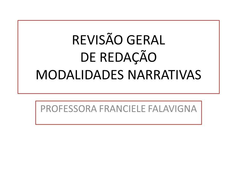 REVISÃO GERAL DE REDAÇÃO MODALIDADES NARRATIVAS
