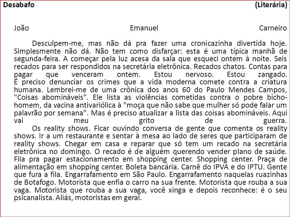 Desabafo (Literária) João Emanuel Carneiro
