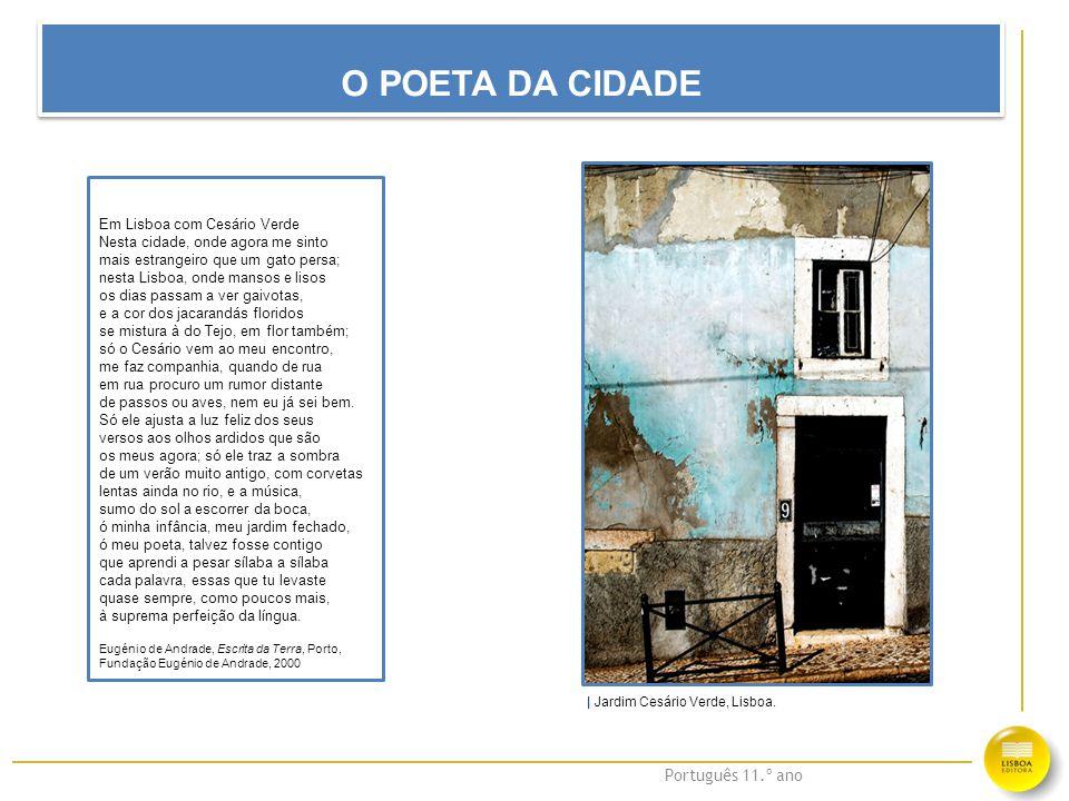 O POETA DA CIDADE Em Lisboa com Cesário Verde