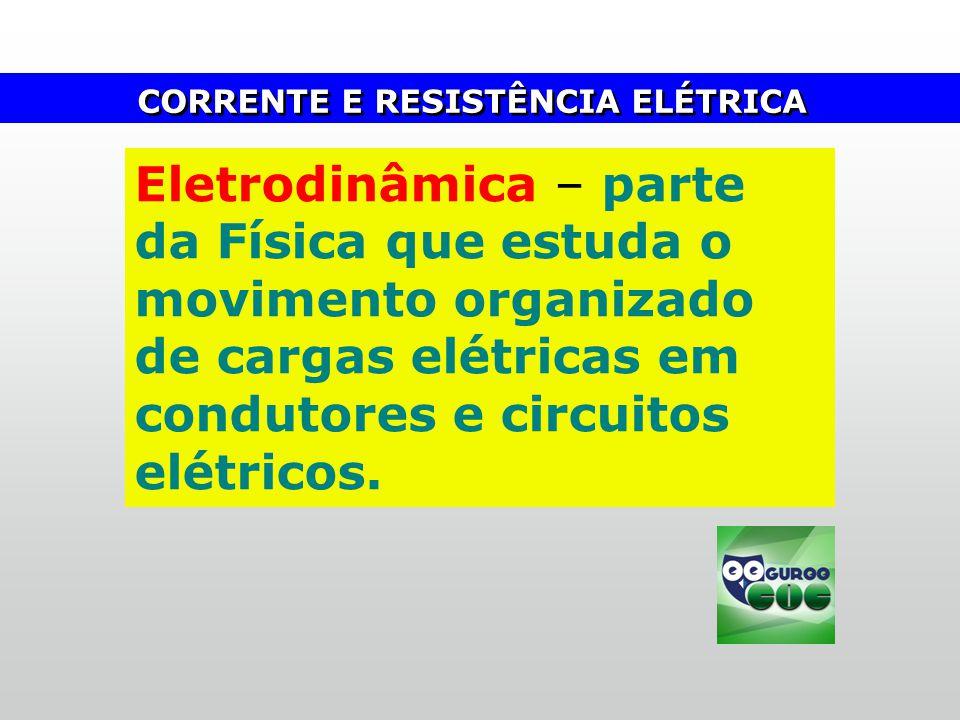 Fis-cad-2-top-6 – 3 Prova CORRENTE E RESISTÊNCIA ELÉTRICA.