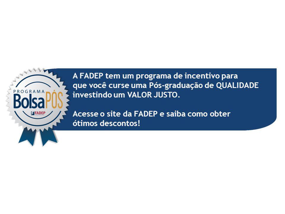 A FADEP tem um programa de incentivo para