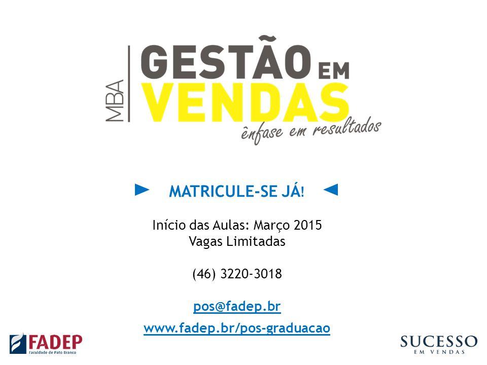 Início das Aulas: Março 2015