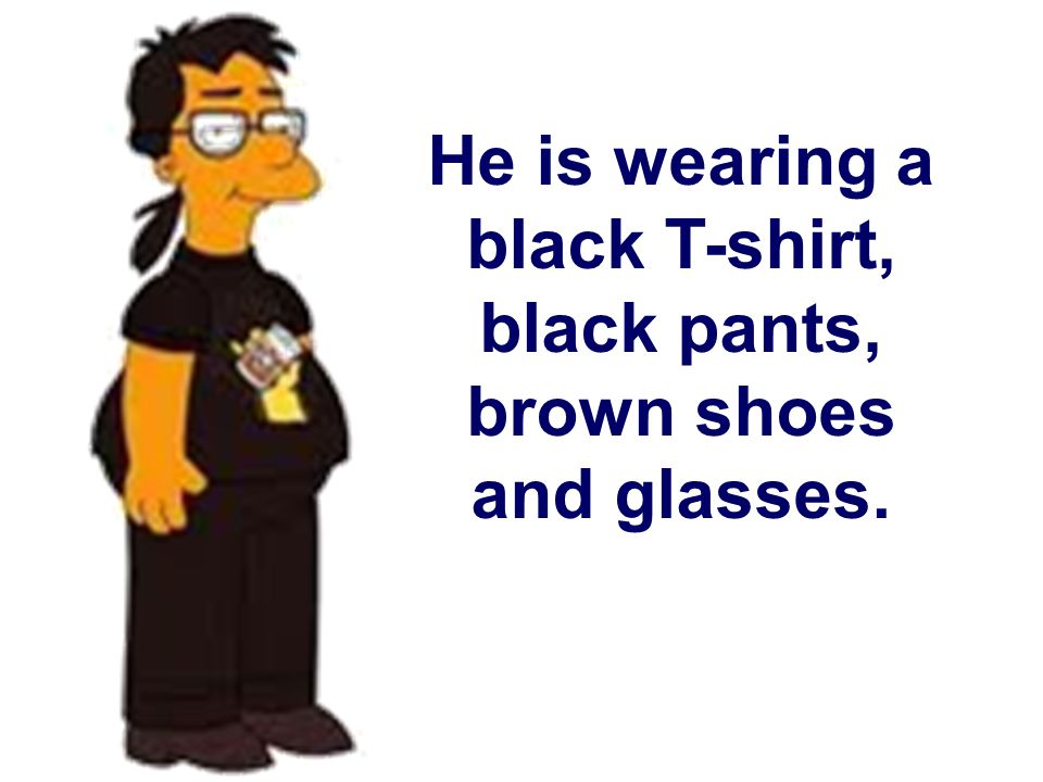 He is wearing a black T-shirt, black pants, brown shoes and glasses.