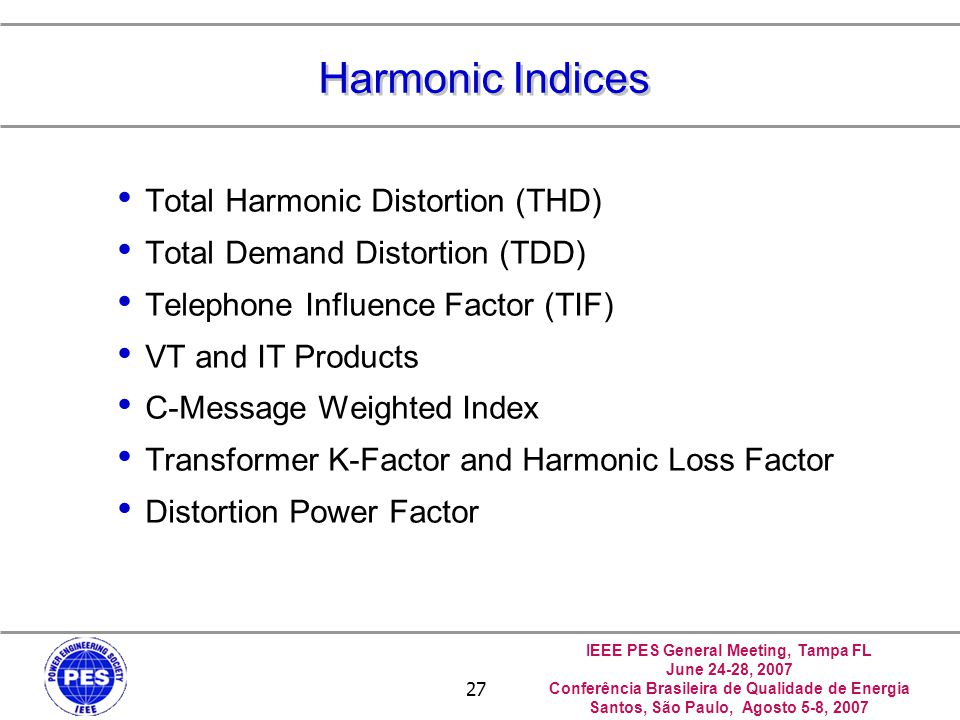 Harmonic Indices Total Harmonic Distortion (THD)