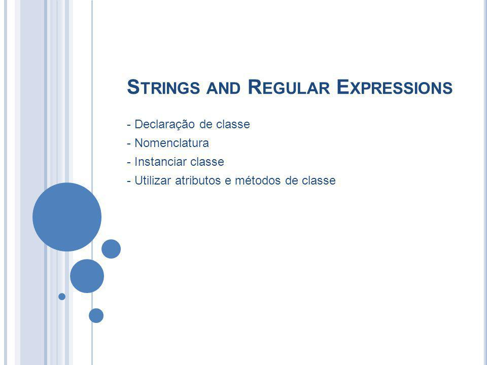 Strings and Regular Expressions