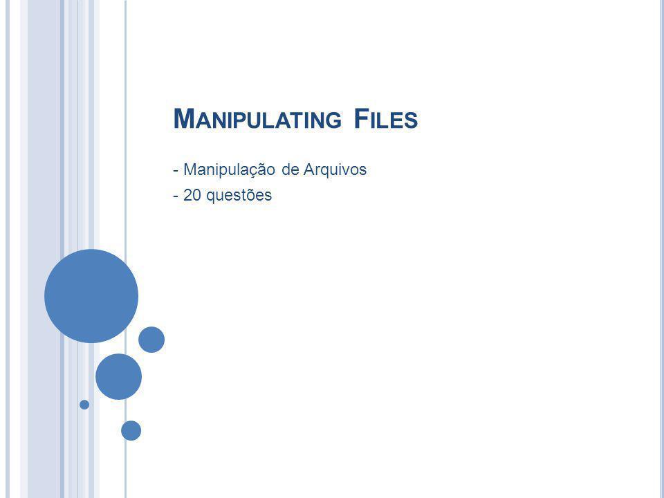 - Manipulação de Arquivos - 20 questões