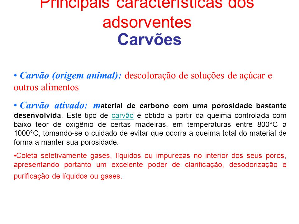 Principais características dos adsorventes