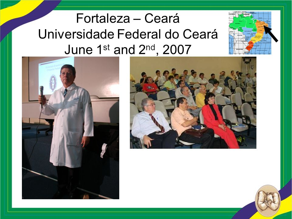 Fortaleza – Ceará Universidade Federal do Ceará June 1st and 2nd, 2007