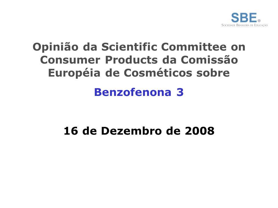 Opinião da Scientific Committee on Consumer Products da Comissão Européia de Cosméticos sobre