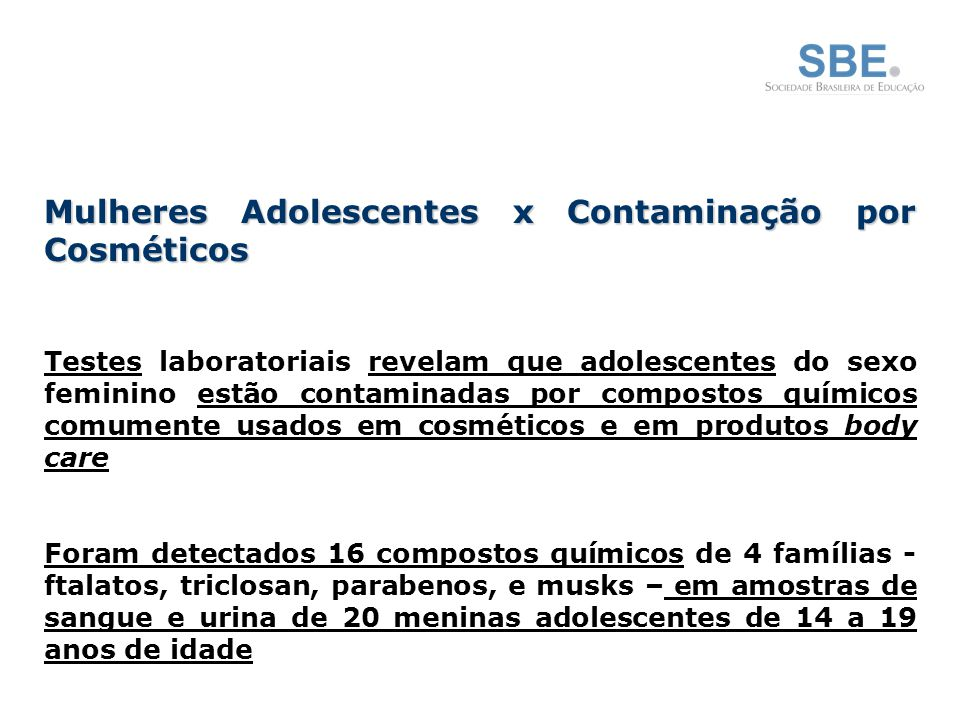 Mulheres Adolescentes x Contaminação por Cosméticos