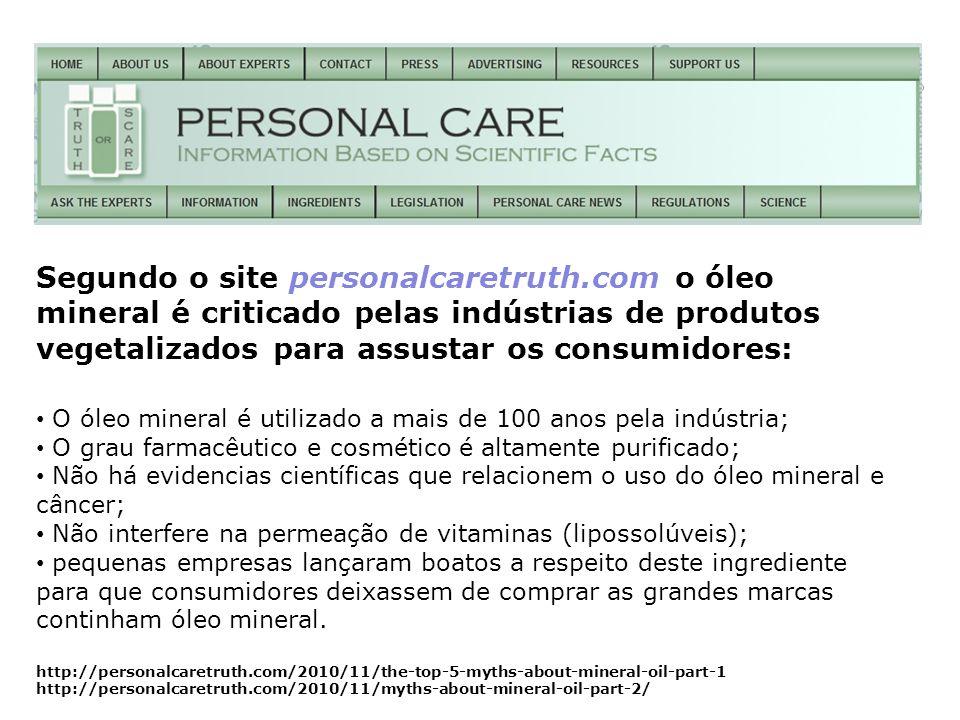 Segundo o site personalcaretruth