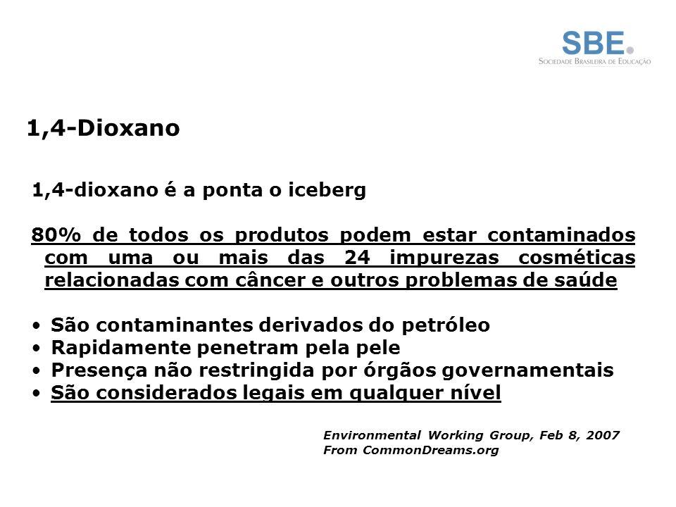 1,4-Dioxano 1,4-dioxano é a ponta o iceberg