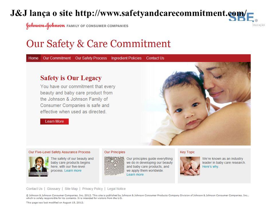 J&J lança o site http://www.safetyandcarecommitment.com/