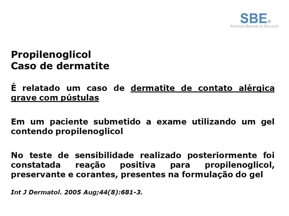 Propilenoglicol Caso de dermatite