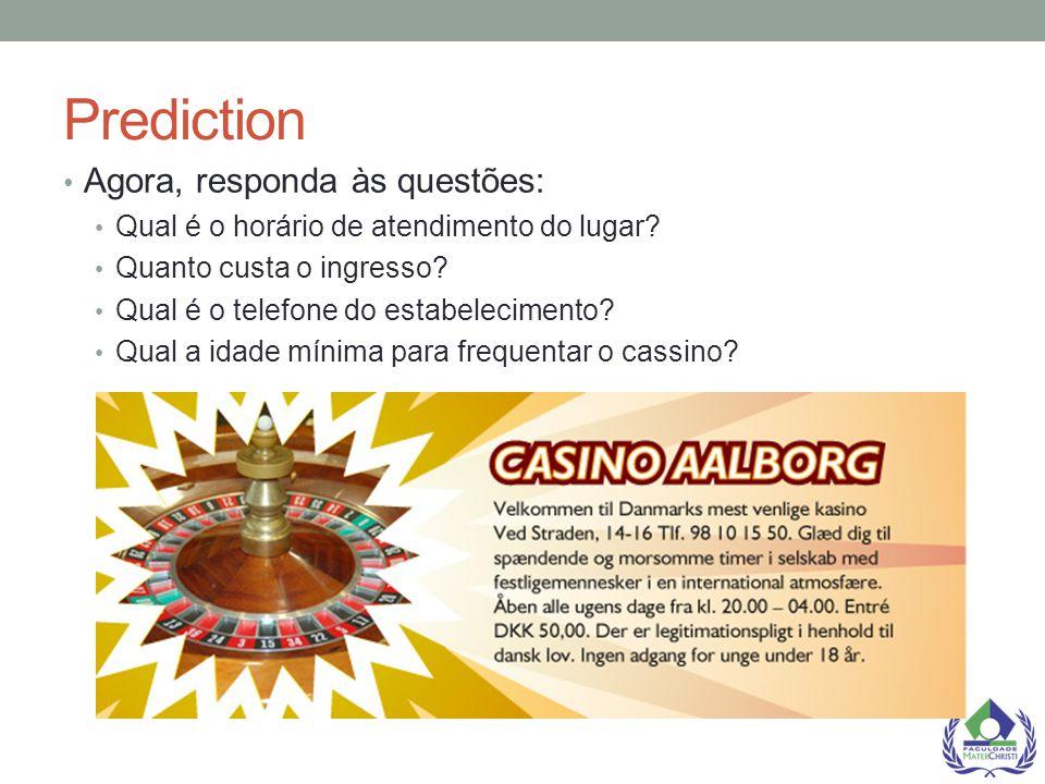 Prediction Agora, responda às questões: