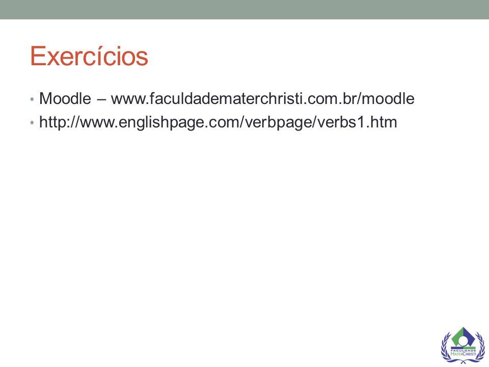 Exercícios Moodle – www.faculdadematerchristi.com.br/moodle