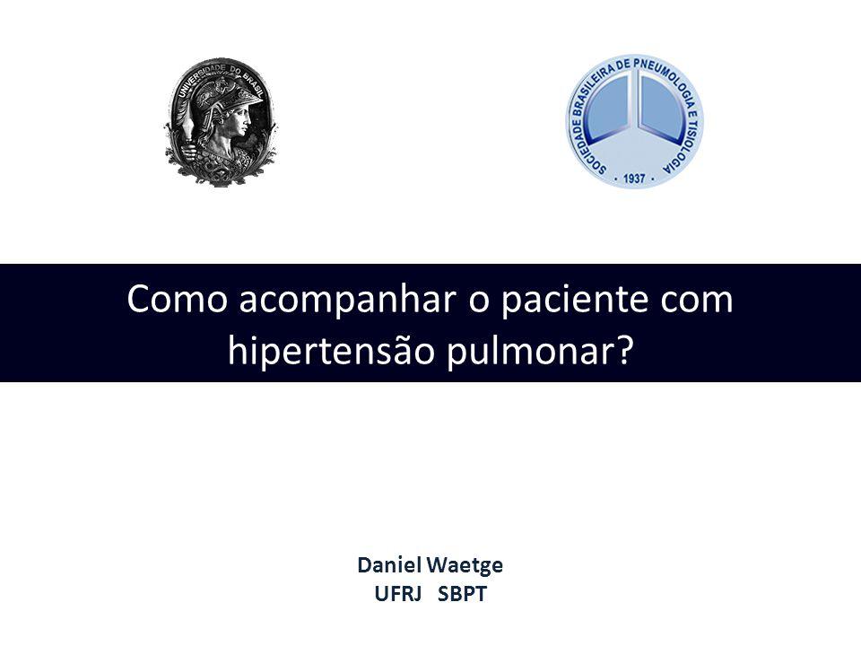 Como acompanhar o paciente com hipertensão pulmonar
