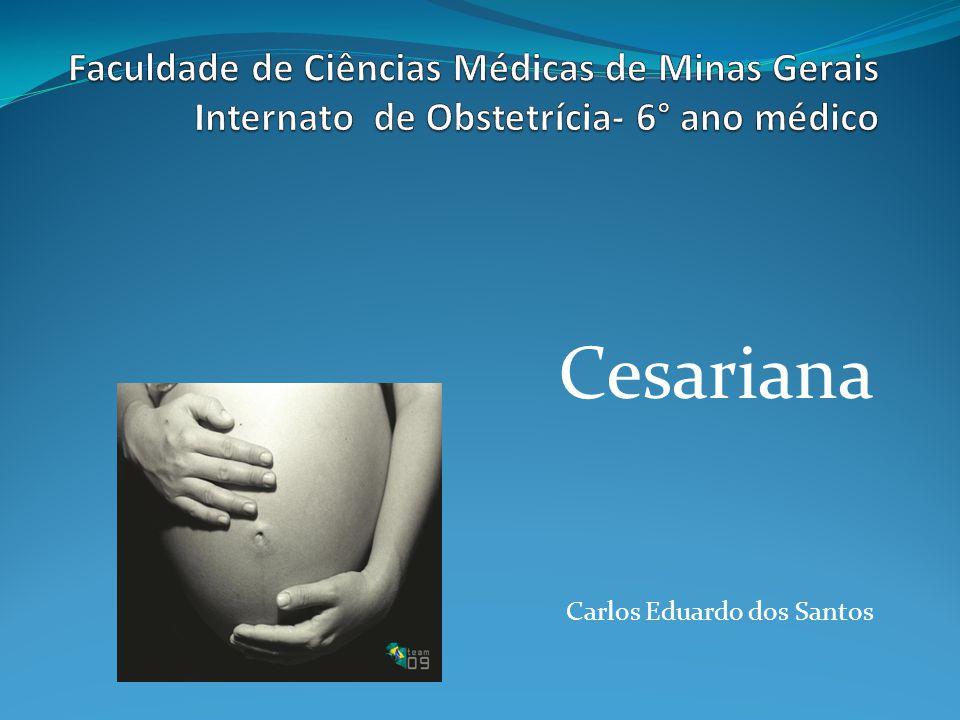 Cesariana Carlos Eduardo dos Santos