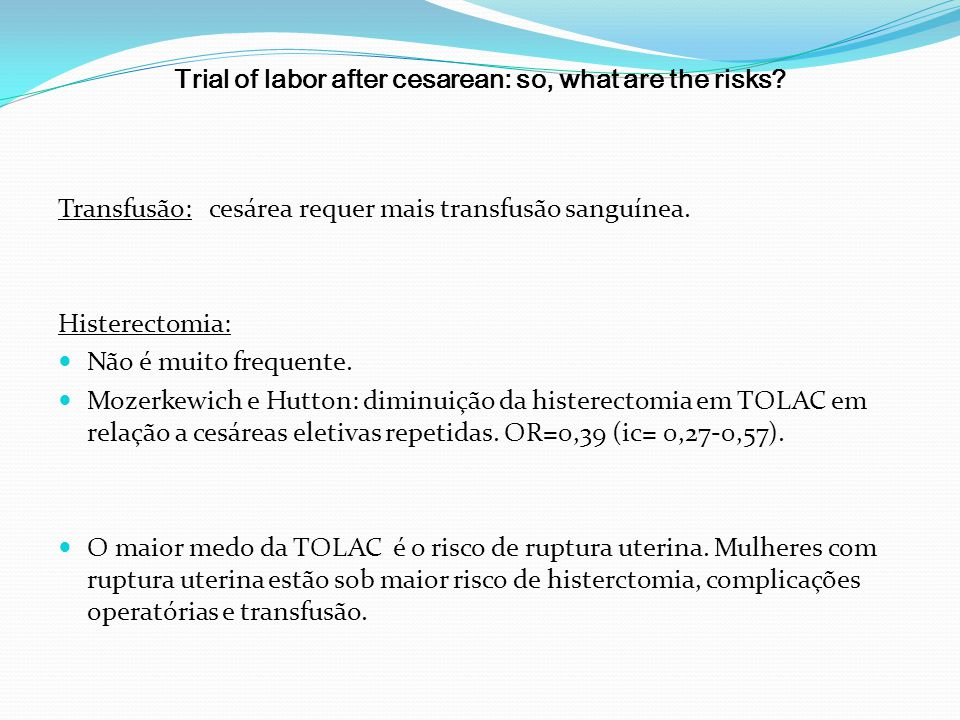 Trial of labor after cesarean: so, what are the risks