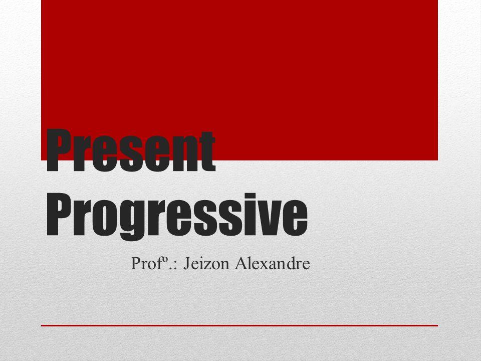 Profº.: Jeizon Alexandre